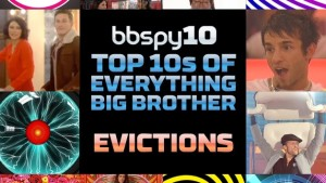 bbspy's Top 10 Big Brother evictions