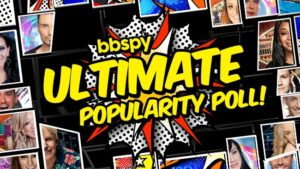 bbspy Ultimate Popularity Poll